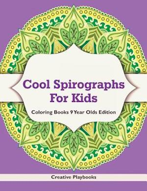 Bog, paperback Cool Spirographs for Kids - Coloring Books 9 Year Olds Edition af Creative Playbooks