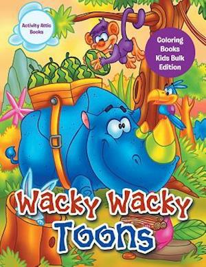 Bog, paperback Wacky Wacky Toons Coloring Books Kids Bulk Edition af Activity Attic Books