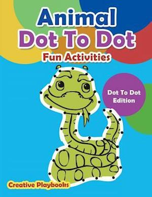 Animal Dot To Dot Fun Activities - Dot To Dot Edition