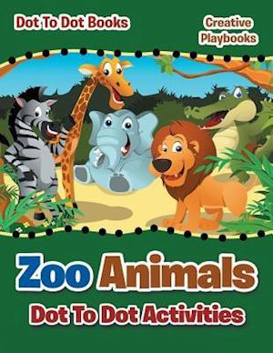 Bog, paperback Zoo Animals Dot to Dot Activities - Dot to Books af Creative Playbooks