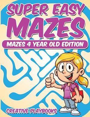 Bog, hæftet Super Easy Mazes Mazes 4 Year Old Edition af Creative Playbooks