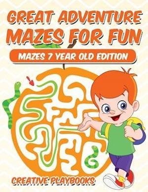 Bog, hæftet Great Adventure Mazes for Fun Mazes 7 Year Old Edition af Creative Playbooks