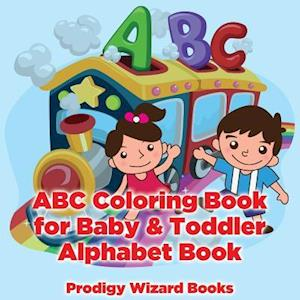 Bog, hæftet ABC Coloring Book for Baby & Toddler I Alphabet Book af Prodigy Wizard