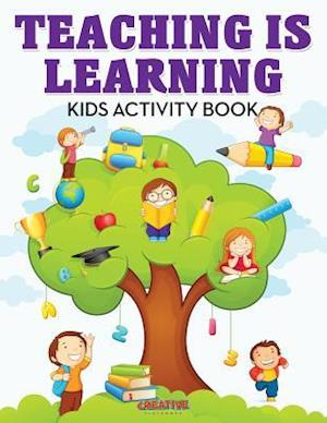 Bog, paperback Teaching Is Learning Kids Activity Book af Creative Playbooks