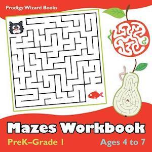 Bog, hæftet Mazes Workbook | PreK-Grade 1 - Ages 4 to 7 af Prodigy Wizard