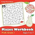 Mazes Workbook | PreK-Grade 1 - Ages 4 to 7