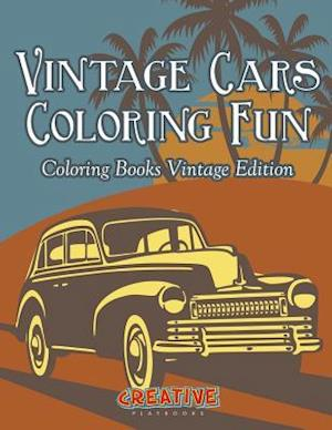 Bog, hæftet Vintage Cars Coloring Fun - Coloring Books Vintage Edition af Creative Playbooks