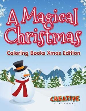 Bog, hæftet A Magical Christmas - Coloring Books Xmas Edition af Creative Playbooks