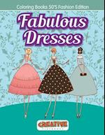 Fabulous Dresses - Coloring Books 50's Fashion Edition af Creative Playbooks