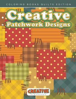 Bog, hæftet Creative Patchwork Designs - Coloring Books Quilts Edition af Creative Playbooks