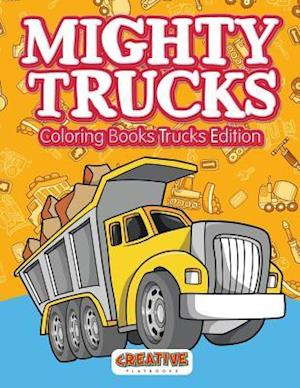 Bog, hæftet Mighty Trucks Coloring Books Trucks Edition af Creative Playbooks