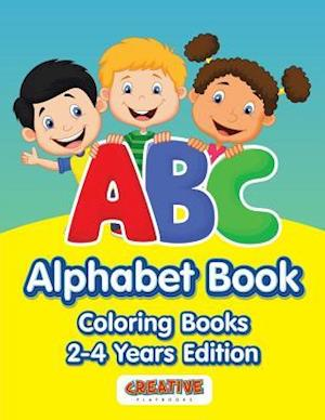 Bog, hæftet ABC Alphabet Book - Coloring Books 2-4 Years Edition af Creative Playbooks