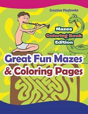 Bog, hæftet Great Fun Mazes & Coloring Pages - Mazes Coloring Book Edition af Creative Playbooks