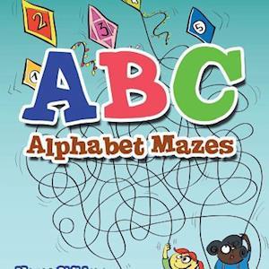 Bog, hæftet ABC Alphabet Mazes - Mazes Children Edition af Creative Playbooks