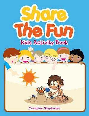 Bog, hæftet Share The Fun Kids Activity Book af Creative Playbooks