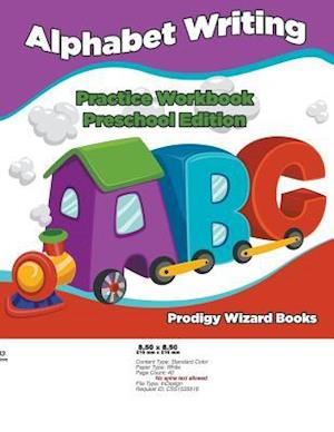 Bog, paperback Alphabet Writing Practice Workbook Preschool Edition af Prodigy Wizard Books