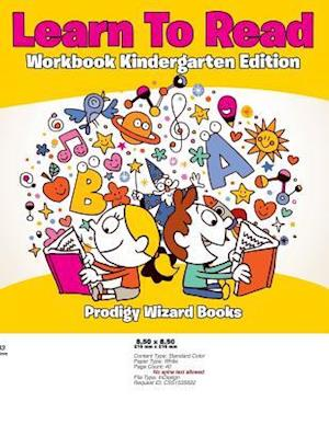 Bog, hæftet Learn To Read Workbook Kindergarten Edition af Prodigy Wizard Books