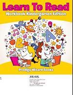 Learn To Read Workbook Kindergarten Edition