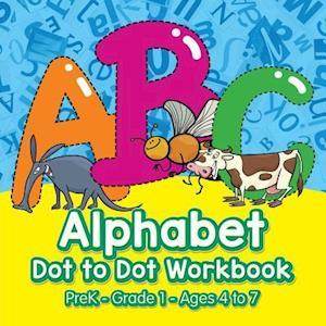 Bog, hæftet Alphabet Dot to Dot Workbook | PreK-Grade 1 - Ages 4 to 7 af Prodigy Wizard