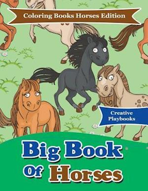 Bog, hæftet Big Book Of Horses - Coloring Books Horses Edition af Creative Playbooks