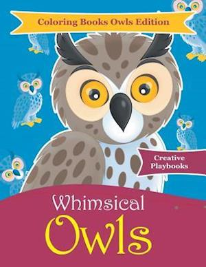 Bog, hæftet Whimsical Owls - Coloring Books Owls Edition af Creative Playbooks