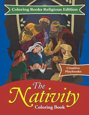 Bog, hæftet The Nativity Coloring Book - Coloring Books Religious Edition af Creative Playbooks