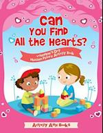 Can You Find All the Hearts? Valentine's Day Hidden Picture Activity Book