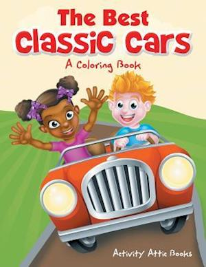 Bog, hæftet The Best Classic Cars: A Coloring Book af Activity Attic Books
