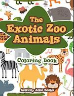 The Exotic Zoo Animals Coloring Book