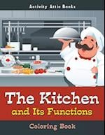 The Kitchen and Its Functions Coloring Book