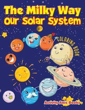 Bog, hæftet The Milky Way: Our Solar System coloring book af Activity Attic Books