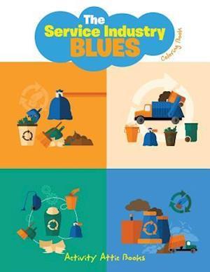 Bog, paperback The Service Industry Blues Coloring Book af Activity Attic Books