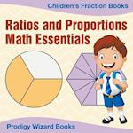 Ratios and Proportions Math Essentials: Children's Fraction Books