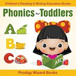 Phonics for Toddlers : Children's Reading & Writing Education Books