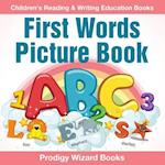 First Words Picture Book : Children's Reading & Writing Education Books