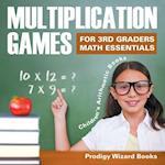 Multiplication Games for 3Rd Graders Math Essentials | Children's Arithmetic Books