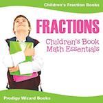 Fractions Children's Book Math Essentials: Children's Fraction Books