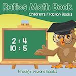 Ratios Math Book Children's Fraction Books