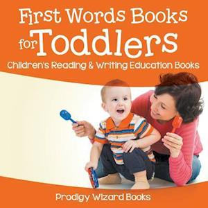 Bog, hæftet First Words Books for Toddlers : Children's Reading & Writing Education Books af Prodigy Wizard Books