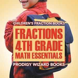 Bog, hæftet Fractions 4th Grade Math Essentials: Children's Fraction Books af Prodigy Wizard Books