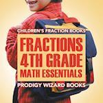Fractions 4th Grade Math Essentials: Children's Fraction Books