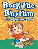 Rock the Rhythm Drums Coloring Book af Activity Attic Books