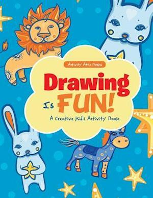 Bog, hæftet Drawing Is Fun! A Creative Kid's Activity Book af Activity Attic Books