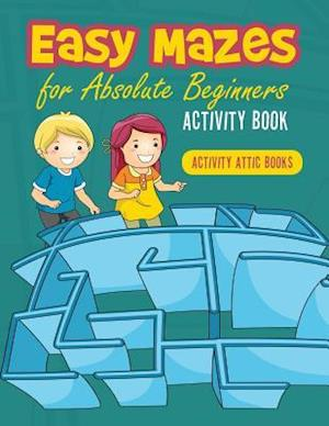 Bog, hæftet Easy Mazes for Absolute Beginners Activity Book af Activity Attic Books