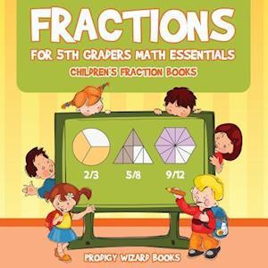 Bog, paperback Fractions for 5th Graders Math Essentials af Prodigy Wizard Books