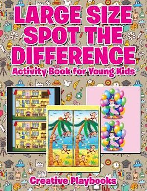 Bog, hæftet Large Size Spot the Difference Activity Book for Young Kids af Creative Playbooks