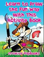 Learn to Draw the Fun Way with This Activity Book