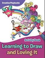 Learning to Draw and Loving It Activity Book