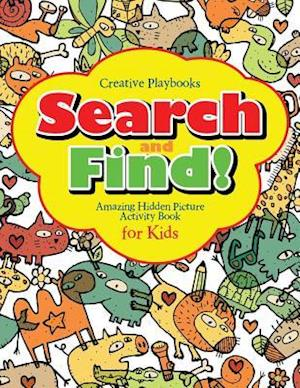 Bog, hæftet Search and Find Amazing Hidden Picture Activity Book for Kids af Creative Playbooks