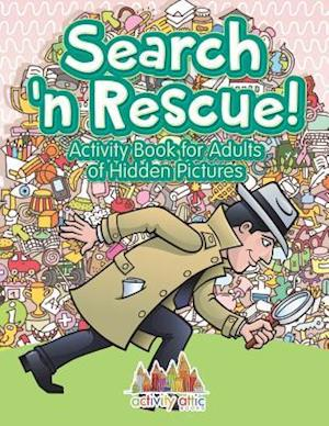 Bog, hæftet Search n' Rescue Activity Book for Adults of Hidden Pictures af Activity Attic Books